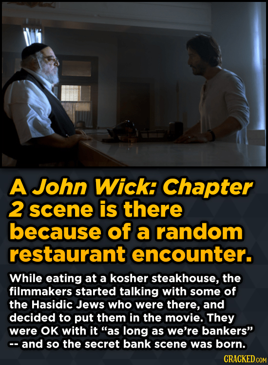 A John Wick: Chapter 2 scene is there because of a random restaurant encounter. While