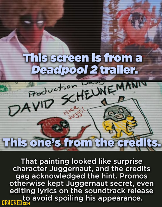 This screen is from a Deadpool 2 trailer. Foducton SHEUNEMAN DAVID Nice Ju3gs. This one's from the credits. That painting looked like surprise charact