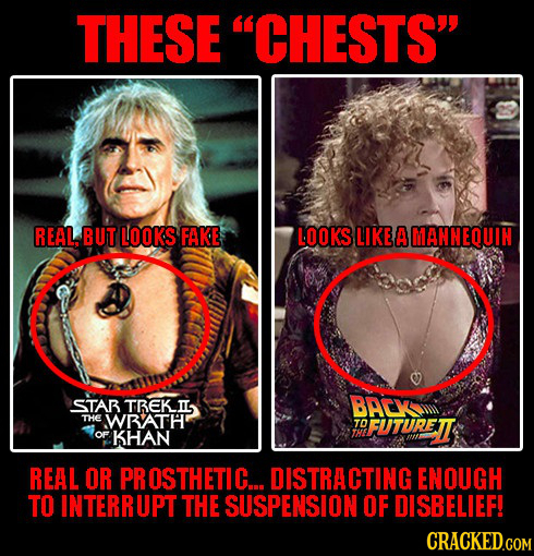 THESE CHESTS REAL. BUT LOOKS FAKE LOOKS LIKE A MANNEQUIN STAB TREKIL BACX THE WBATH TO FUTURETT OF KHAN REAL OR PROSTHETIC... DISTRACTING ENOUGH TO