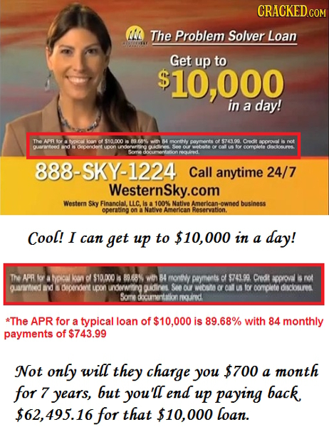 AA The Problem Solver Loan Get up to 10,000 in a day! The APr loye A tyoion oa0 of $10.000 is 89.68% with 84 montthly powments Of $743.99 Credt acorov