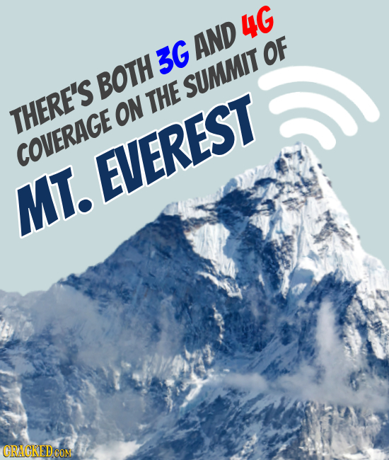4G AND 3G OF BOTH SUMMIT THE THERE'S ON COVERAGE EVEREST MT. MTTE CRAGKEDCON