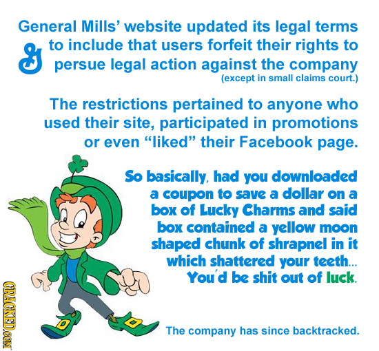 General Mills' website updated its legal terms & to include that users forfeit their rights to persue legal action against the company (except in smal