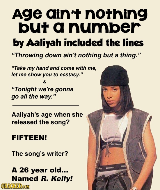 Age ain't nothing but a number by Aaliyah included the lines Throwing down ain't nothing but a thing. Take my hand and come with me, let me show yo