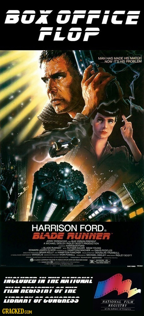 GOKOFFICE FLP MAN HAS MADE HIS MATCH ..NOW IT'S HIS PROBLEM HARRISON FORD. BLADE RUNNER JERAY PERENCHIO YOAKIN AMICHAEL OFFLE LEY PRODUCTION AUNNER SE