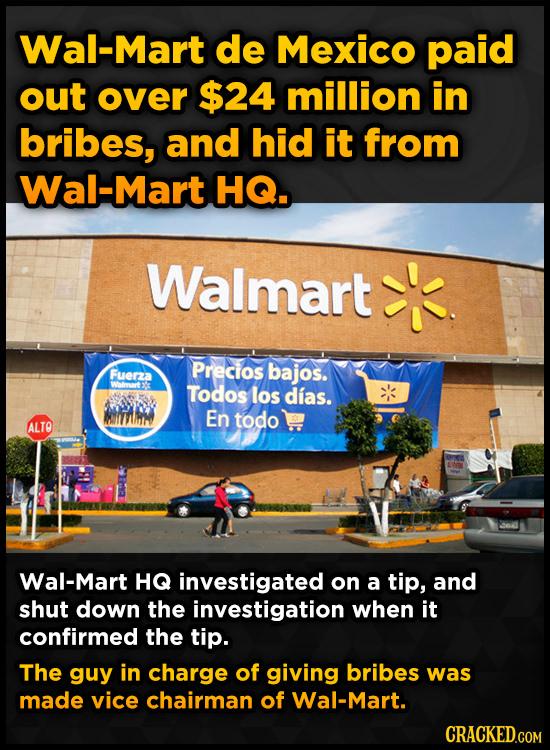 Wal-Mart de Mexico paid out over $24 million in bribes, and hid it from Wal-Mart HQ. Walmart Precios Fuerza bajos. Walmaart Todos los dias. En todo AL
