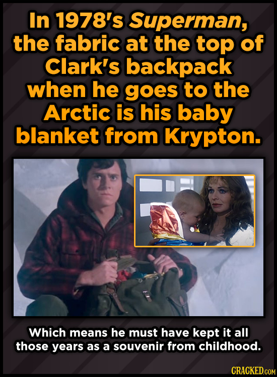 In 1978's Superman, the fabric at the top of Clark's backpack when he goes to the Arctic is his baby blanket from Krypton. Which means he must have ke