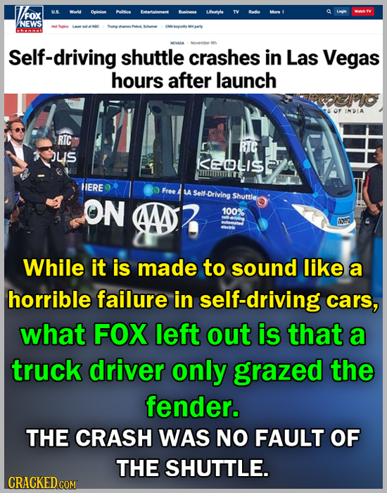 FOX US Wardd Dolnion olies ftetmmt Lifetyle Bado NEWS CAN oth Self-driving shuttle crashes in Las Vegas hours after launch INDIA RTC JLIS K60LS HERE F