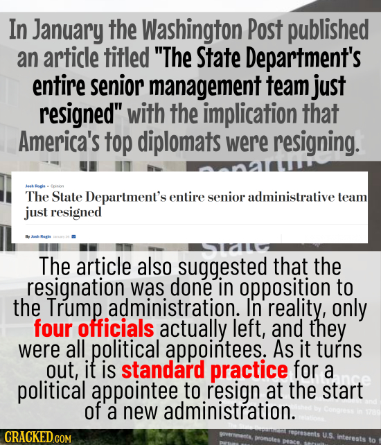 In January the Washington Post published an article titled The State Department's entire senior management team just resigned with the implication t