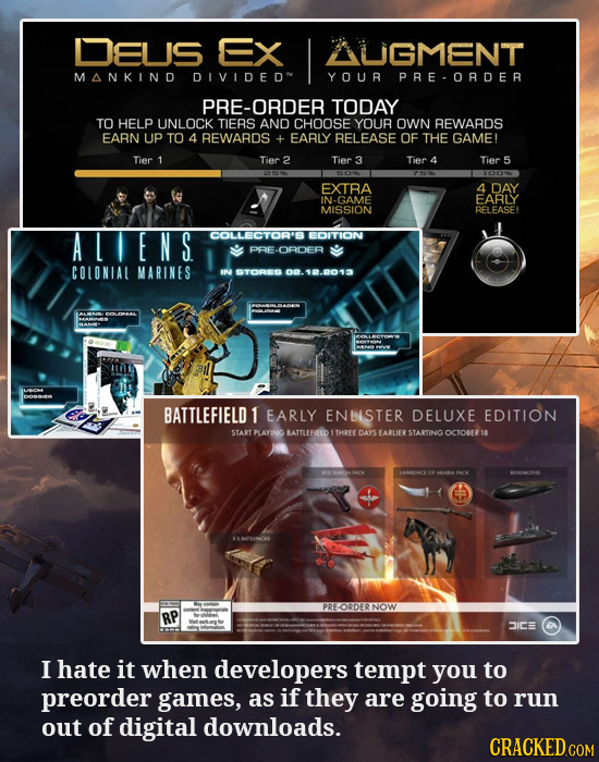 DEUS EX AUGMENT MANKIND OIVIOEO YOUR PRE-ORDER PRE-ORDER TODAY TO HELP UNLOCK TIERS AND CHOOSE YOUR OWN REWARDS EARN UP TO 4 REWARDS + EARLY RELEASE O