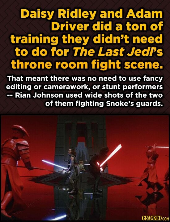 Daisy Ridley and Adam Driver did a ton of training they didn't need to do for The Last Jedi's throne room fight scene. That meant there was no need to