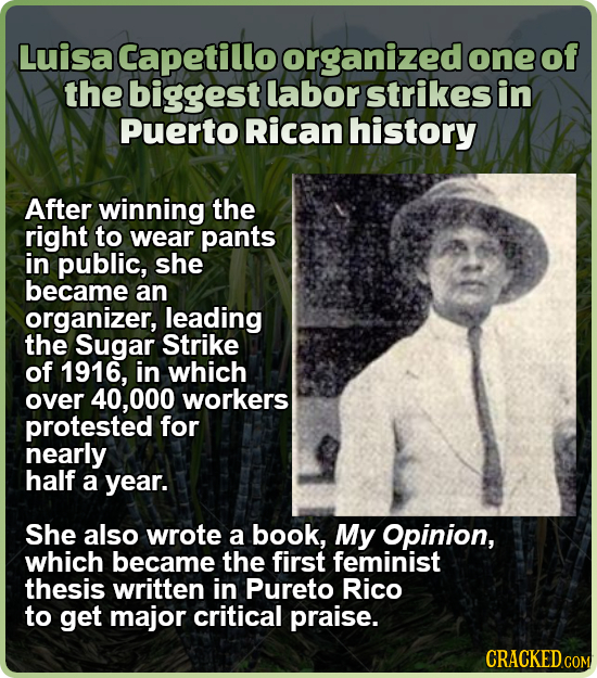 Luisa aCapeulabor one of the biggest strikes in Puerto Rican history After winning the right to wear pants in public, she became an organizer, leading