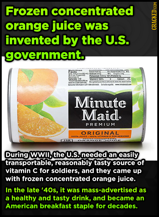 Frozen concentrated orange juice was GRADI invented by the U.S. government. Facts Seiam 04 i4gars240 Prepared) Petassium 4-0mo %Protein 00 Servins Cal