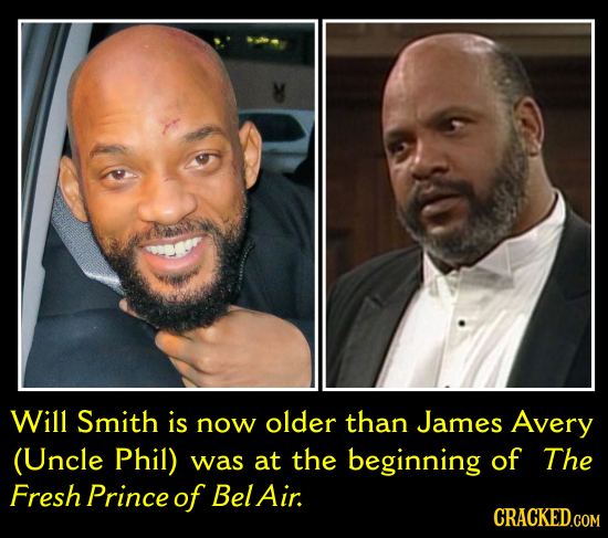 Will Smith is now older than James Avery (Uncle Phil) was at the beginning of The Fresh Prince of Bel Air
