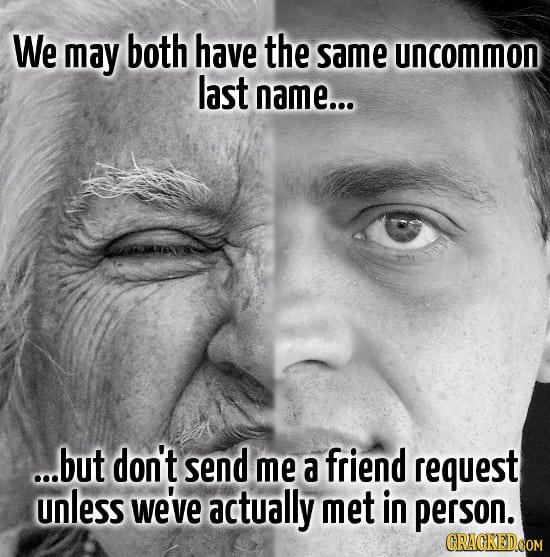 26 Dealbreakers That Are An Instant Unfriend/Unfollow