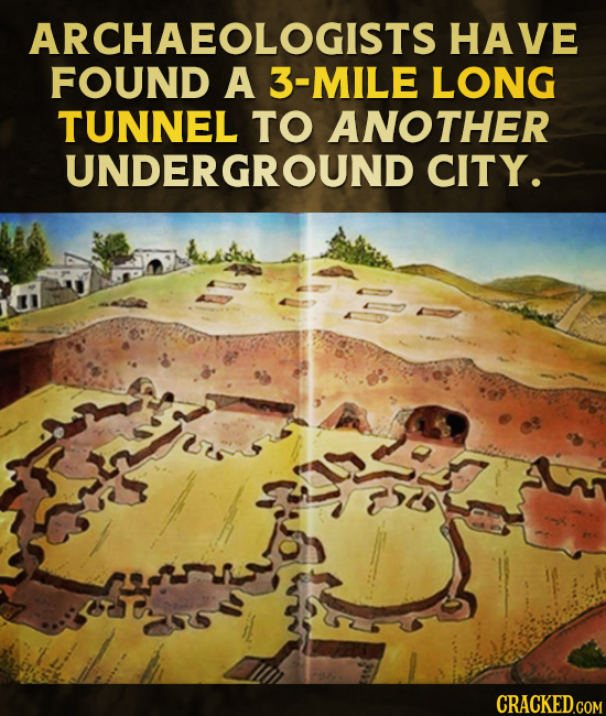 That Time A Guy Found An Entire City Below His House