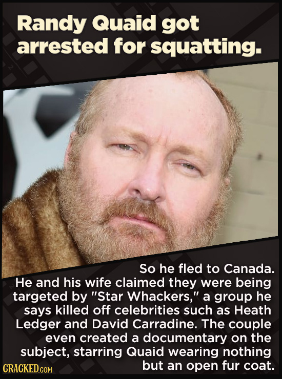 21 Beloved Celebrities Who Melted Down In Spectacular Ways - So he fled to Canada.  He and his wife claimed they were being targeted by Star Whackers