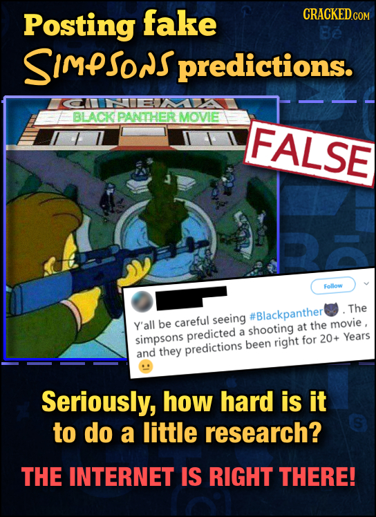 Posting fake Be SImPSONSpredictions. BLACK PANTHER MOVIE FALSE Follow The seeing #Blackpanther Y'all be careful the shooting at movie, simpsons predic