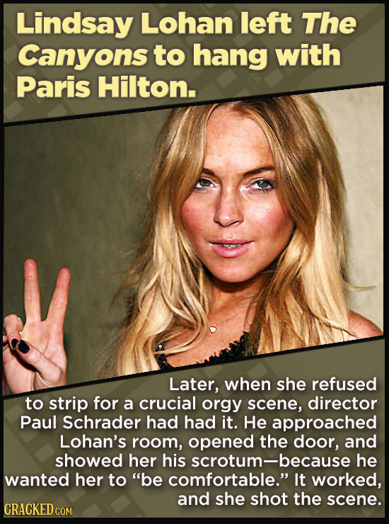 21 Beloved Celebrities Who Melted Down In Spectacular Ways - Later, when she refused to strip for a crucial orgy scene, director Paul Schrader had had