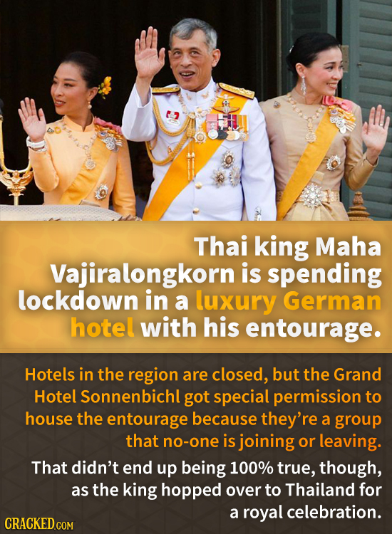 Thai king Maha Vajiralongkorn is spending lockdown in a luxury German hotel with his entourage. Hotels in the region are closed, but the Grand Hotel S