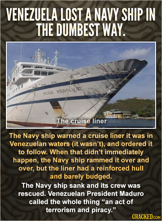 VENEZUELA LOST A NAVY SHIP IN THE DUMBEST WAY. RESOLTIC RCGS The cruise liner The Navy ship warned a cruise liner it was in Venezuelan waters (it wasn
