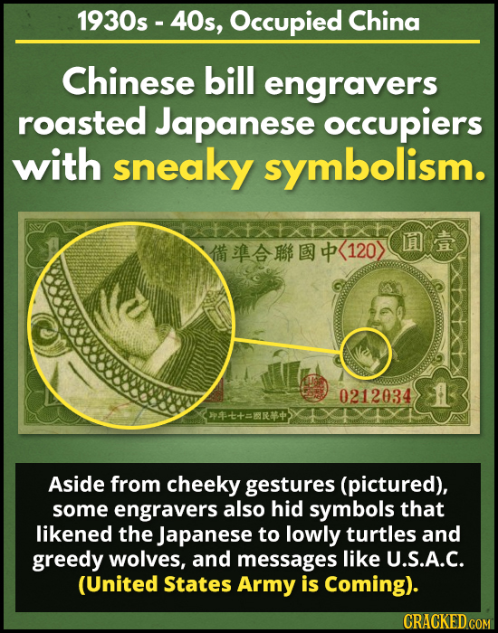 1930s - 40s, Occupied China Chinese bill engravers roasted Japanese occupiers with sneaky symbolism. 12 0212034 p-t+=BR4 Aside from cheeky gestures (p
