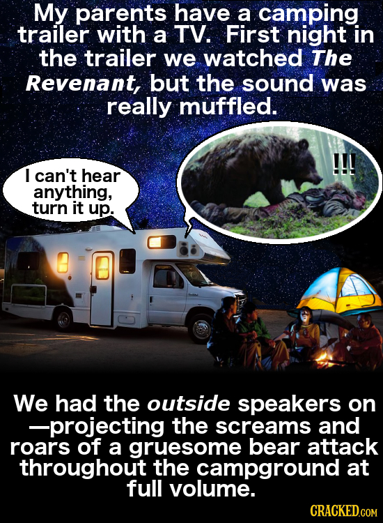 My parents have a camping trailer with a TV. First night in the trailer we watched The Revenant, but the sound was really muffled. I can't hear anythi
