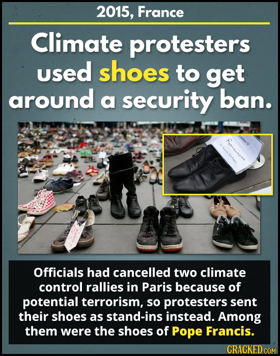 2015, France Climate protesters used shoes to get around a security ban. Frarrnp E Officials had cancelled two climate control rallies in Paris becaus