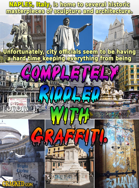 NAPLES, Italy, is home to several historic masterpieces of sculpture and architecture. Unfortunately, city officials seem to be having a hard time. ke