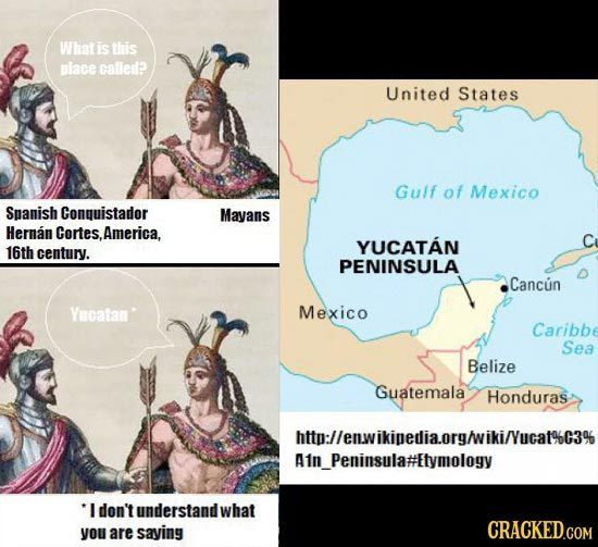 Whatis this place called? United States Gulf of Mexico Spanish Conquistador Mayans Hernan Cortes.America. YUCATAN 16th century. PENINSULA Cancun Yecat