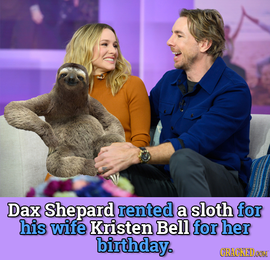 Dax Shepard rented a sloth for his wife Kristen Bell for her birthday. CRACKEDCON