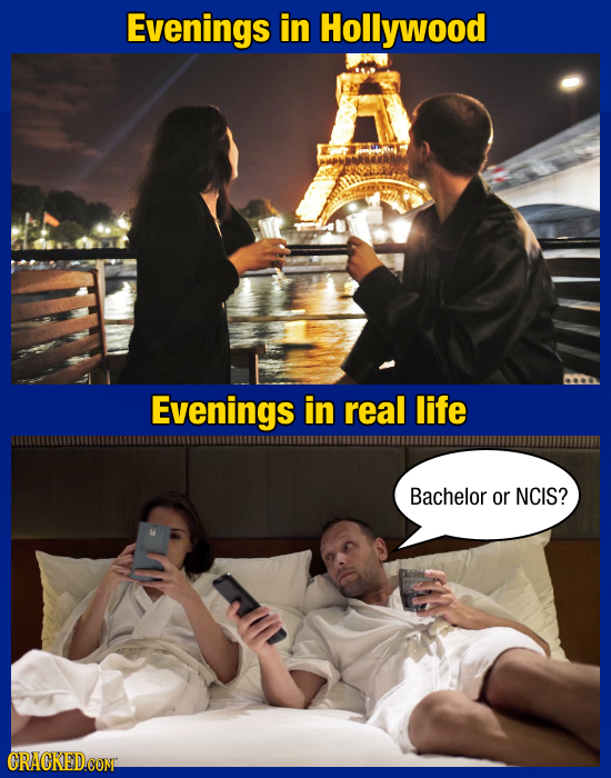 Evenings in Hollywood Evenings in real life Bachelor or NCIS? ORACKEDCON