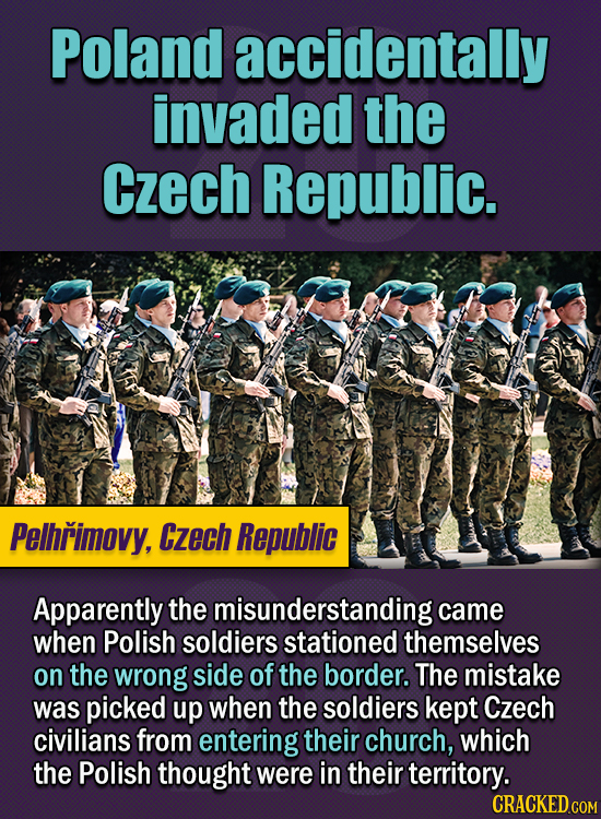 15 Of The Strangest Things 2020 Managed To Cook Up  (Part 1) - Poland accidentally invaded the Czech Republic.  Apparently the misunderstanding came w