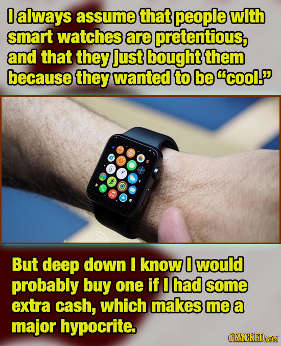 18 Unfair Ways You're Judging People For Their Stuff