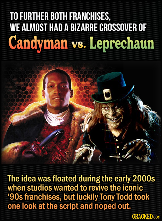 15 Bonkers Movie Sequels We Almost Got - To further both franchises, we almost had a bizarre Candyman vs. Leprechaun crossover - The idea was floated