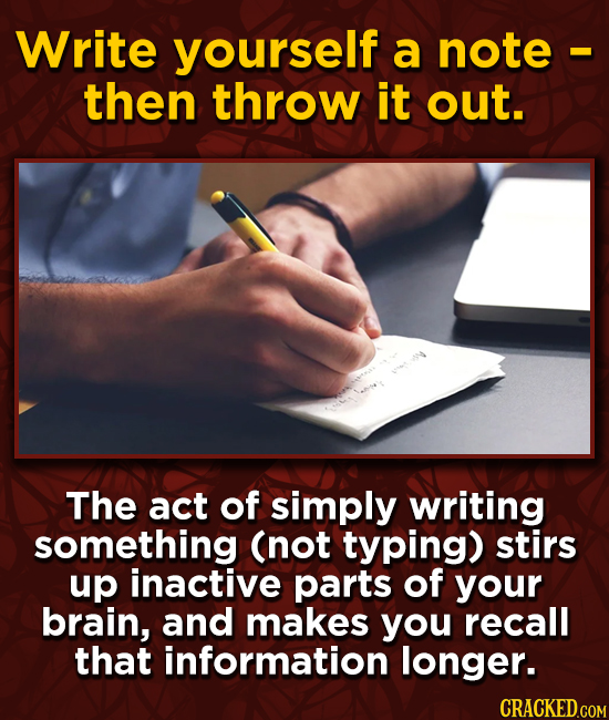 Write yourself a note then throw it out. The act of simply writing something (not typing) stirs up inactive parts of your brain, and makes you recall