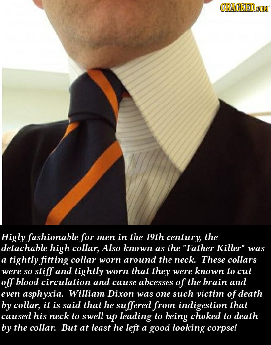 CRAGKEDcO Higly fashionable for men in the 19th century, the detachable high collar, Also known as the Father Killer was a tightly fitting collar wo