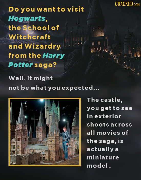 CRACKEDcO Do you want to visit Hogwarts, the Schoolof Witchcraft and Wizardry from the Harry Potter saga? Well, it might not be what you expected... T