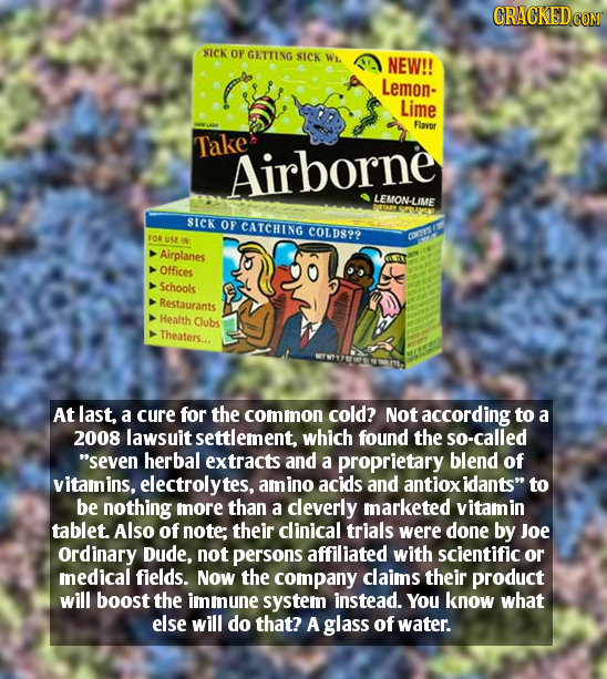 CRACKEDCON SICK OP GETTING SICK Wi. NEW!! Lemon- Lime Flavor Take Airborne LEMON-LIME SICK OF CATCHING C0LD829 FOR USE IN CURITT Airplanes Offices Sch