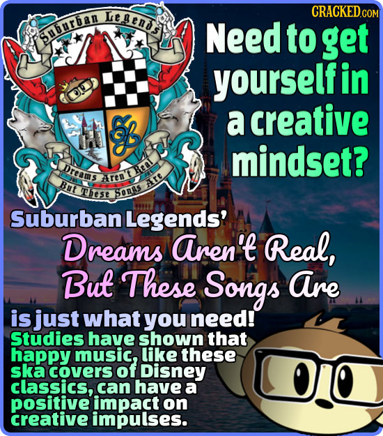 LeAEn CRACKED COM Need Suburban to get yourself in S a creative mindset? Dreams Real Aren But These Art SOnBS Suburban Legends' Dreams aren't Real, Bu