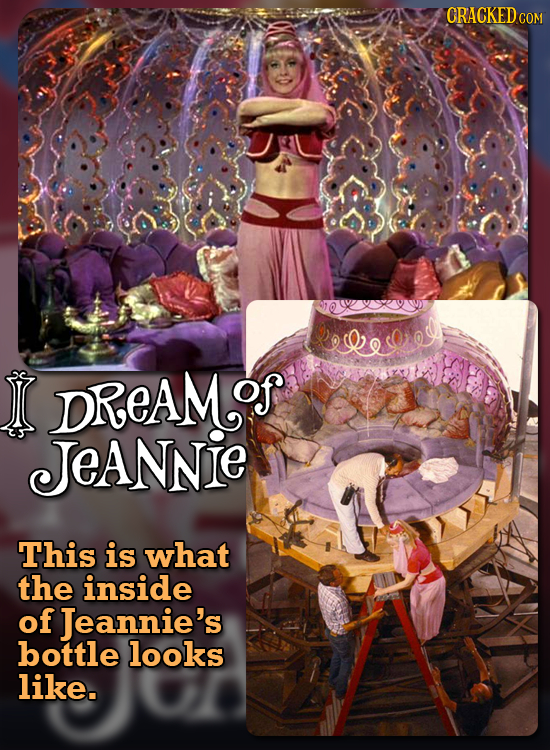 CRACKEDCON lero IC DReAM.o of Jeannie This is what the inside of Jeannie's bottle looks like.