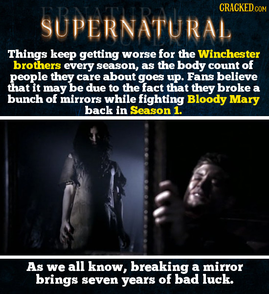 ERDrDnATral CRACKEDcO Things keep getting worse for the Winchester brothers every season, as the body count of people they care about goes up. Fans be