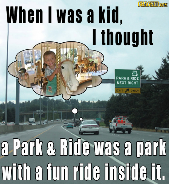 28 Things You Completely Misunderstood As A Child, Part 1