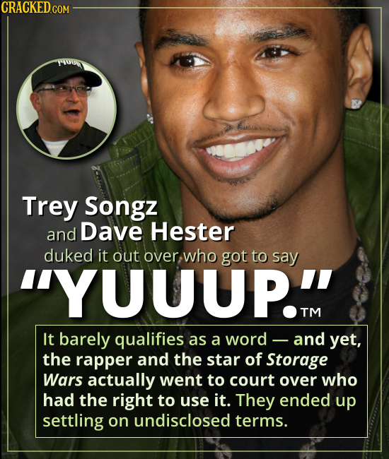 "Trey Songz and David Hester fought over THE WORD ""YUUUP!"" - It barely qualifies as a word -- and yet, the rapper and the star of Storage Wars actually"