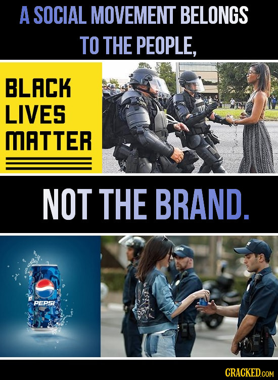 A SOCIAL MOVEMENT BELONGS TO THE PEOPLE, BLACK LIVES MATTER NOT THE BRAND. PEPSI CRACKED.COM