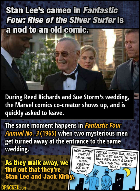 Stan Lee's cameo in Fantastic Four: Rise of the Silver Surfer is a nod to an old comic. During Reed Richards and Sue Storm's wedding, the Marvel comic