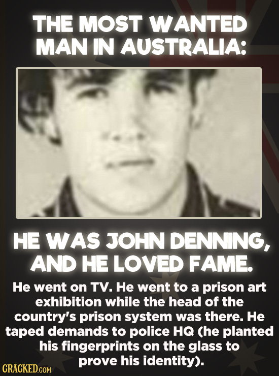 20 Bizarre Crimes You Won't Believe Actually Happened - After being jailed as a political activist, Raymond John Denning escaped and became the most e