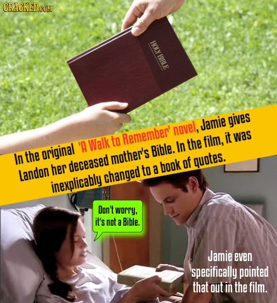 CRACKED.COM XIOH Jamie gives novel, to Remember' it was 'A Walk In the film, original Bible. In the mother's of quotes. her deceased to a book Landon