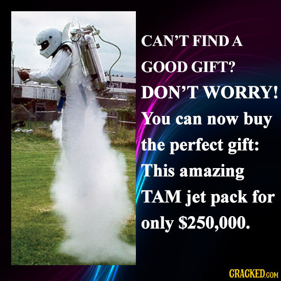 The 30 Most Incredible Gifts You Can Actually Buy