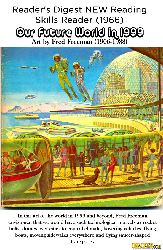 Reader's Digest NEW Reading skills Reader (1966) Our Future World in 1999 Art by Fred Freeman (1906-1988) FF In this art of the world in 1999 and beyo
