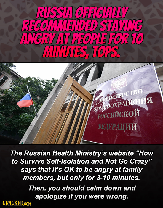 RUSSIA OFFCIALLY RECOMMENDED STAYING ANGRY AT PEOPLE FOR 10 MINUTES, TOPS. WHHCTEPCTBO apBOoxPAFEHMA poccHCKON EAEPALINH The Russian Health Ministry's